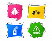Bug Disinfection Icons. Caution Attention Symbol. Insect Fumigation Spray Sign. Geometric Colorful T poster