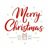 Merry Christmas Greeting Card. Handwritten Modern Color Lettering With Hand Drawn Christmas Gift Box poster