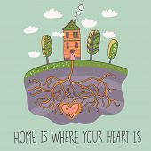 stock photo of home is where your heart is  - Home is where your heart is - JPG