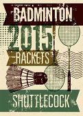 picture of shuttlecock  - Badminton typographic vintage grunge style poster - JPG