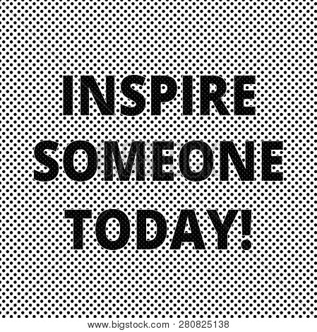 Conceptual Hand Writing Showing Inspire