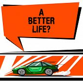Word Writing Text A Better Lifequestion. Business Concept For Wants To Improve The Current Quality O poster