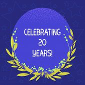 Conceptual Hand Writing Showing Celebrating 20 Years. Business Photo Showcasing Commemorating A Spec poster