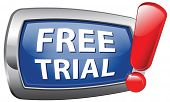 free trial download test sample free of charge. Try new product here and now. Promotion or advertisi