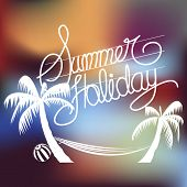 Summer Holiday Word on Blurred Background