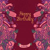 Happy Birthday Card In Fantastic Bright Colors. Stylish Holiday Background Made Of Bright Flowers An