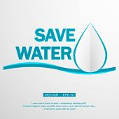 stock photo of save water  - save water over white background vector illustration eps 10 - JPG