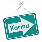 foto of karma  - Karma Sign A teal sign with the words Karma isolated on white - JPG