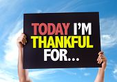 picture of thankful  - Today Im Thankful For - JPG