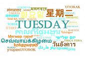 picture of tuesday  - Background concept wordcloud multilanguage international many language illustration of Tuesday day - JPG