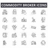 Commodity Broker Line Icons For Web And Mobile Design. Editable Stroke Signs. Commodity Broker  Outl poster