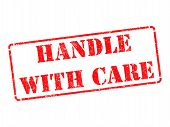 Handle with Care -  Red Rubber Stamp.