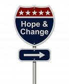Hope And Change Sign