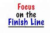 Focus on the Finish Line poster