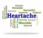 Постер, плакат: Heartache Word Represents Worry Agony And Wordclouds