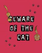 beaware of the cat