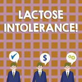 Conceptual Hand Writing Showing Lactose Intolerance. Business Photo Showcasing Digestive Problem Whe poster
