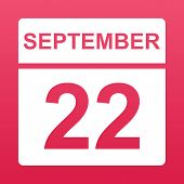 September 22. White Calendar On A  Colored Background. Day On The Calendar. Twenty Second Of Septemb poster