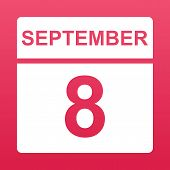 September 8. White Calendar On A  Colored Background. Day On The Calendar. Eighth Of September. Rasp poster