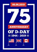 D-day 75th Anniversary Of The Naval Landing Operation During The Second World War By The Forces Of T poster