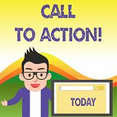 Text Sign Showing Call To Action. Conceptual Photo Exhortation Do Something In Order Achieve Aim Wit poster