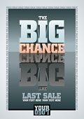 The Big Chance, Last Sale. Vector poster template. All elements are layered separately. Vector file