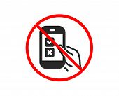 No Or Stop. Mobile Survey Icon. Select Answer Sign. Business Interview Symbol. Prohibited Ban Stop S poster