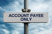 Street Sign - Account Payee Only