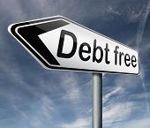 stock photo of debt free  - debt free zone or tax reduction today relief of taxes having good credit financial success road sign arrow paying debts for financial freedom - JPG