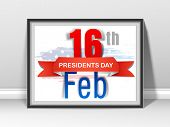 Presidents Day celebration frame with shiny text 16th Feb and blue ribbon on American Flag color background.