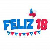 Feliz 18 De Septiembre, Spanish For Happy September 18. National Holiday Dieciocho Or Fiestas Patria poster