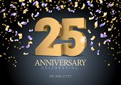 Anniversary 25. Gold 3d Numbers. Poster Template For Celebrating 25th Anniversary Event Party. Vecto poster