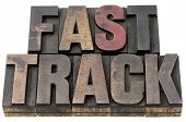 fast track - career concept - isolated text in vintage, grunge letterpress wood type