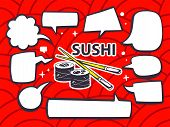 Illustration Of Sushi With Speech Comics Bubbles On Red Pattern Background.