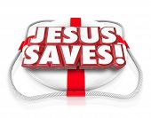 picture of faithfulness  - Jesus Saves 3d words in red letters on a life preserver to illustrate saving grace of believing in religion such as the Christian faith - JPG