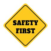 Safety First Sign.illustration Of Yellow Design Sign For Safety First.safety First Sign Drawing By I poster