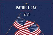 Patriot Day September 11. 2001 We Will Never Forget. Font Inscription With Usa Flag And City Silhoue poster