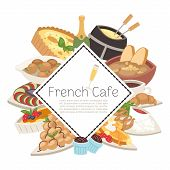 French Cafe Food Menu Vector Illustration. French Cheese, Fondue, Onion Soup, Truffles, Croissants W poster