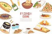 French Cuisine Vector Illustration. French Cheese, Onion Soup, Truffles, Croissants With Cup Of Coff poster
