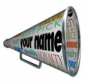 A bullhorn or megaphone with the words Your Name advertising your brand or identity as the best choi