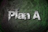Plan A Concept