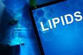 picture of lipids  - Tablet with the word lipids - JPG