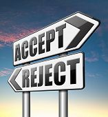 picture of reject  - accept reject approve or decline  - JPG