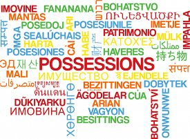 picture of possession  - Background concept wordcloud multilanguage international many language illustration of possessions - JPG