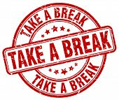 Take A Break Red Grunge Round Vintage Rubber Stamp.take A Break Stamp.take A Break Round Stamp.take poster
