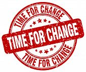 Time For Change Red Grunge Round Vintage Rubber Stamp.time For Change Stamp.time For Change Round St poster
