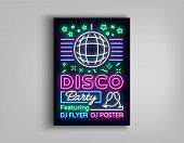 Disco Party Poster Neon Banner. Nightclub Party, Neon Style Flyer, Disco Ball, Musical Night Posters poster