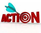 The word Action as a 3D illustration with an arrow hitting a target bullseye in the letter O, repres