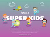 Fantastic Super Kids Banner With Children Dressed In Carnival Costumes Of Superheroes Illustration.  poster