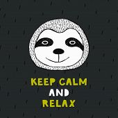 Keep Calm And Relax Motivational Quote. Vector Illustration For Card, Print On Clothes. poster